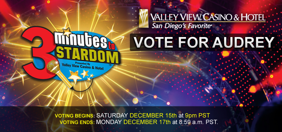 Vote for me on 3 Minutes to Stardom December 22nd starting at 9pm!