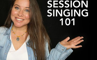 Session Singing 101: How it works, Getting Paid and More